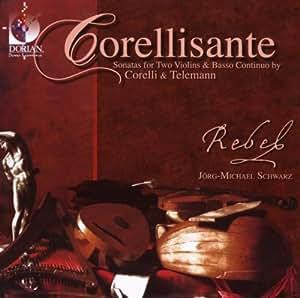 Corellisante: Sonatas for Two Violin & Continuo