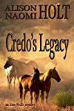 Credo's Legacy: An Alexandra Wolfe Mystery Book Two (Alexandra Wolfe Mysteries)