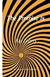 img - for The Promise Is (Vox Humana) by Zegers, Kip (2013) Paperback book / textbook / text book