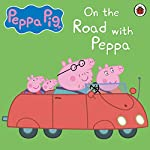 On the Road with Peppa | John Sparkes