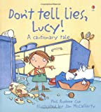 Don't Tell Lies Lucy! (Cautionary Tales) (0746060017) by McCaferty, J.