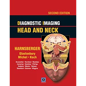 Diagnostic Imaging: Head and Neck: Published by Amirsys (Diagnostic Imaging (Lippincott))