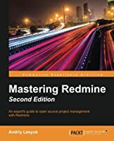 Mastering Redmine, 2nd Edition Front Cover