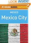 Mexico City Rough Guides Snapshot Mex...