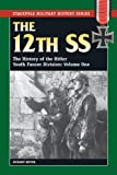 Acquista 12th SS: Vol. 1, The History of the Hitler Youth Panzer Division (Stackpole Military History Series) (English Edition) [Edizione Kindle]