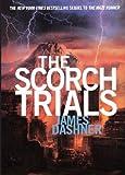 James Dashner The Scorch Trials (Maze Runner Trilogy)