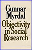 Objectivity in Social Research. (0394438841) by Myrdal, Gunnar