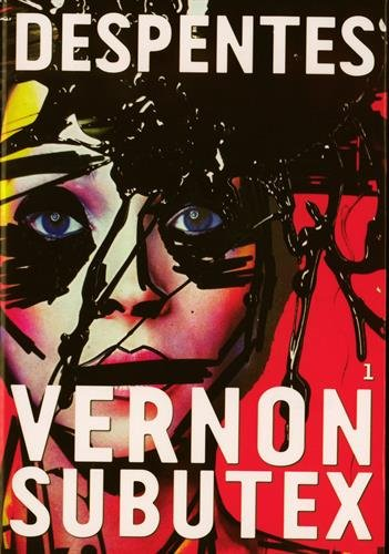 Vernon Subutex T1 - Virginie Despentes