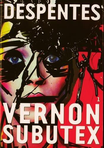 Vernon Subutex (1) : Vernon Subutex