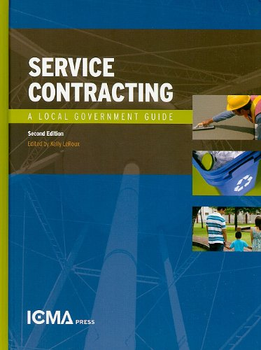 Service Contracting: A Local Government Guide (Municipal Management...