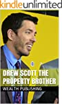 Drew Scott The Property Brother: Real...