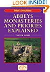 Abbeys Monasteries and Priories Expla...