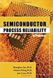 Semiconductor Process Reliability in Practice