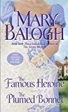 The Famous Heroine/The Plumed Bonnet (Dark Angel)