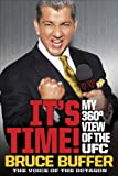 """It's Time! - My 360-Degree View of the UFC"" av Bruce Buffer"