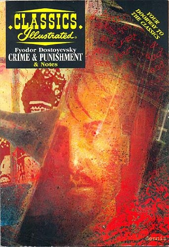 Crime and Punishment (Classics Illustrated Notes)