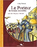 Le Porteur de bonnes nouvelles