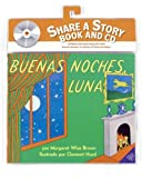 Goodnight Moon Book and CD (Spanish edition): Buenas noches, Luna libro y CD (Libros Para Mi Bebe)