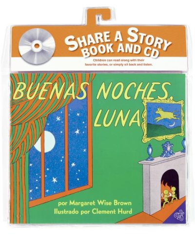 Goodnight Moon Book And Cd (Spanish Edition): Buenas Noches, Luna Libro Y Cd (Libros Para Mi Bebe) front-926807