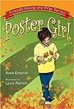 Poster Girl (Friends Along the Way Series, Mom's Choice Award Recipient)