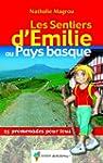 Les sentiers d'Emilie au Pays Basque...