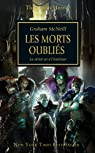 The Horus Heresy : les morts oubliés