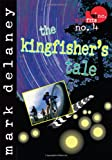 Misfits, Inc. No. 4: The Kingfisher's Tale
