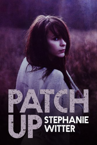 Patch Up by Stephanie Witter