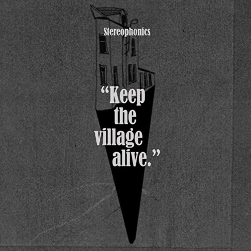 Stereophonics - Keep The Village Alive - Zortam Music