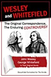 img - for Wesley and Whitefield: The Original Correspondence, The Enduring Controversy book / textbook / text book