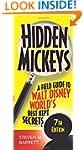 Hidden Mickeys: A Field Guide to Walt...