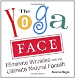 513iT9rKb9L. SL160  The Yoga Face: Eliminate Wrinkles with the Ultimate Natural Facelift