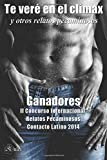 img - for Te ver  en el cl max y otros relatos pecaminosos (Spanish Edition) book / textbook / text book