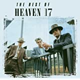 The Best of Heaven 17by Heaven 17