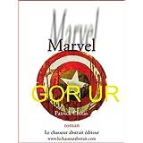 GOR UR - Tome III - Voyage en France 1 - Marvel