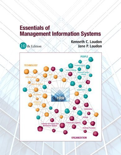 essentials of management information systems 10th ed kenneth laudon and jane p laudon Essentials of management information systems has 161 ratings and 4 reviews   jane p laudon essentials of  paperback, global tenth edition, 504 pages.