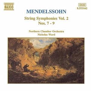 Mendelssohn: String Symphonies Vol. 2, Nos. 7 - 9
