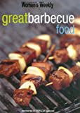 """Great BBQ Food (""""Australian Women's Weekly"""" Home Library)"""