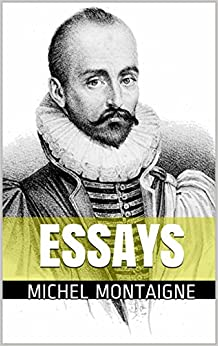 Michel de Montaigne: Selected Essays (Dover Thrift Editions ...