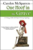 One Hoof In The Grave (Merry Abbott Carriage-Driving Mysteries)