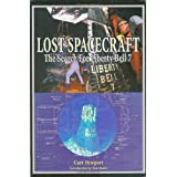 Lost Spacecraft: The Search for Liberty Bell 7: Apogee Books Space Series 28 ~ Curt Newport