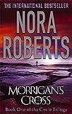 Morrigan's Cross: Number 1 in series (Circle Trilogy)