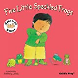Five Little Speckled Frogs: BSL (British Sign Language) (Hands on Songs)