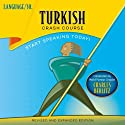 Turkish Crash Course  by LANGUAGE/30 Narrated by LANGUAGE/30