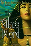 The Glass Word (Dark Reflections)