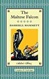 Dashiell Hammett The Maltese Falcon (Collectors Library)