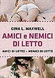 Amici e nemici di letto (Italian Edition)