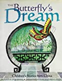 img - for The Butterfly's Dream: Children's Stories from China book / textbook / text book
