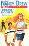 Deadly Doubles (Nancy Drew Files)
