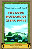 Image of The Good Husband of Zebra Drive (No. 1 Ladies' Detective Agency Series 8)